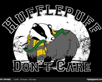 Hufflepuff Don&#39;t Care