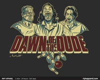 The Dawn of the Dude