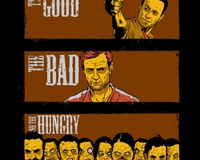 The Good, The Bad &amp; The Hungry