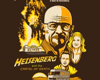 Heisenberg &amp; the Cartel of Death