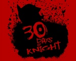 30 Days Of Knight